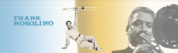 Biographical Essay Example: American Jazz Trombonist Frank Rosolino - Post banner